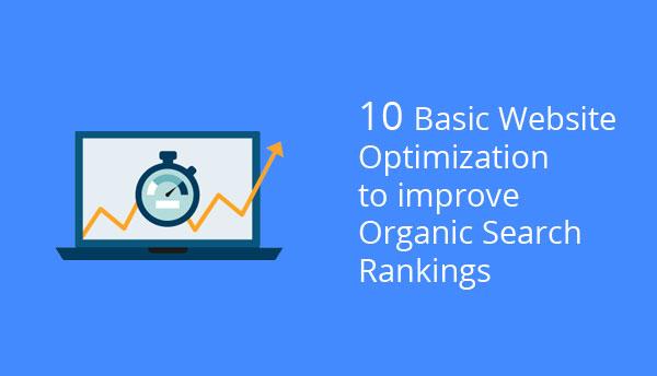 10 Basic Website Optimization to Improve Organic Search Rankings