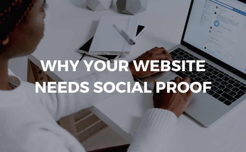 Your Website Needs Social Proof